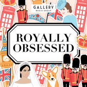 Royally Obsessed Podcast | The podcast for all things Royals!